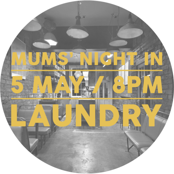 Mama's Night In at Laundry - Image 1